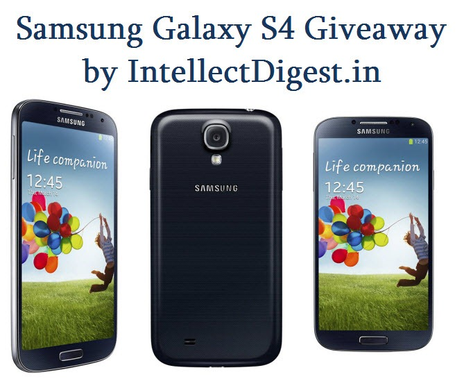 Samsung Galaxy S4 Giveaway By Intellect Digest