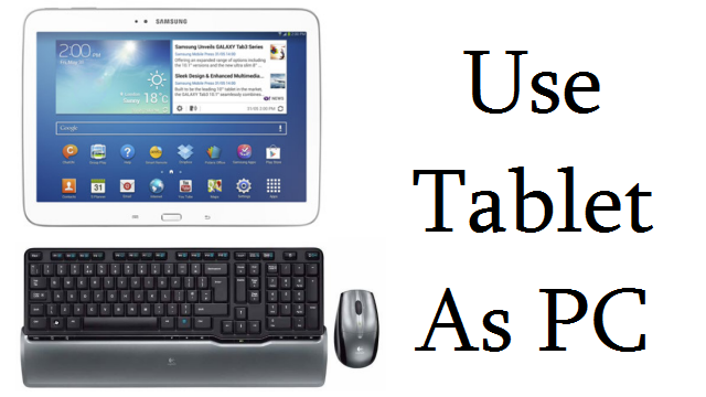 Use Tablet As PC
