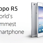 Oppo R5: World's Slimmest Smartphone Launched