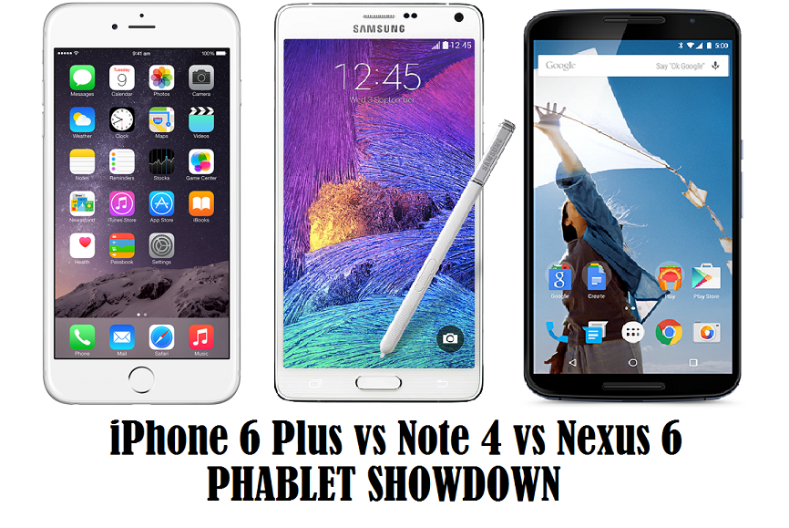 iPhone 6+ vs Note 4 vs Nexus 6