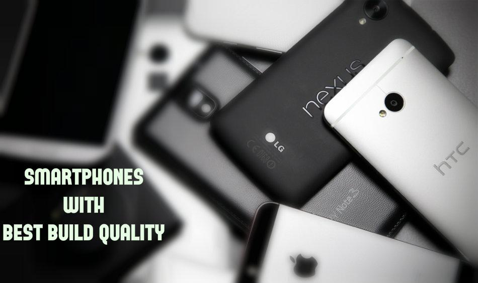 best built smartphones