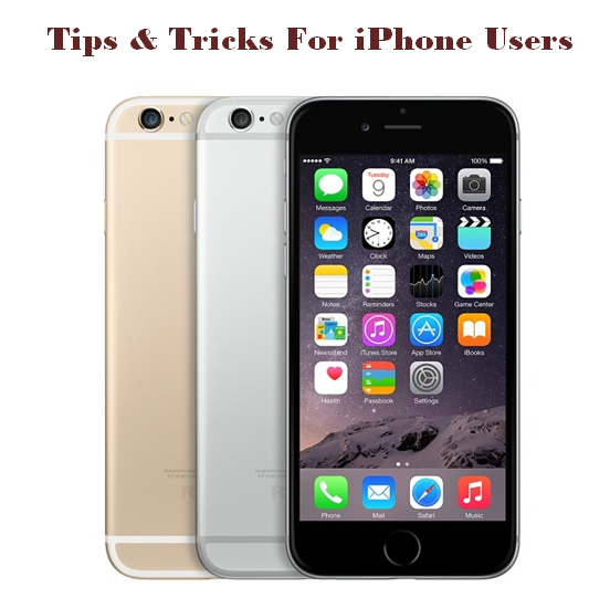 Tips & Tricks For iPhone Users