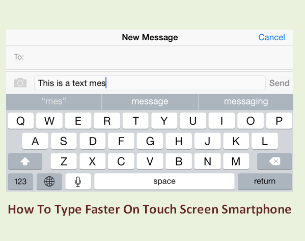 How To Type Faster On Touch Screen Smartphone-1