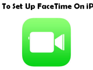 How To Set Up FaceTime On iPhone
