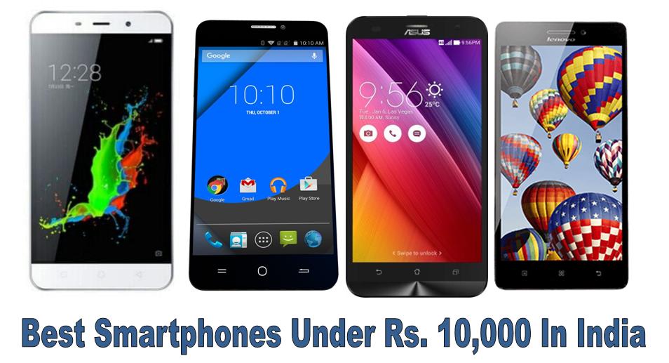 Best smartphones under Rs. 10,000 in India