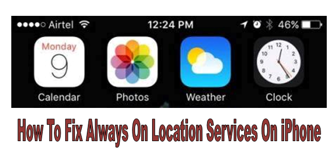 Fix Always On Location Services On iPhone