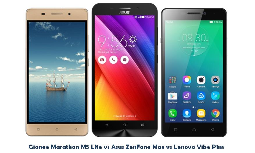 Gionee Marathon M5 Lite vs Asus Zenfone Max vs Lenovo Vibe P1m
