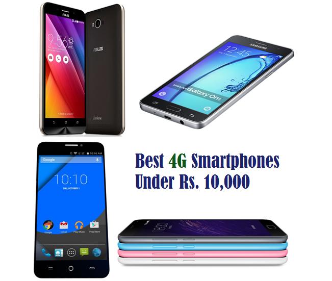 10 Best 4G Smartphones Under Rs. 10,000