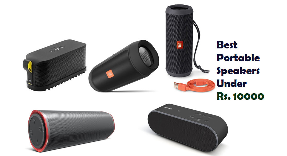 Best Portable Speakers Under Rs. 10,000