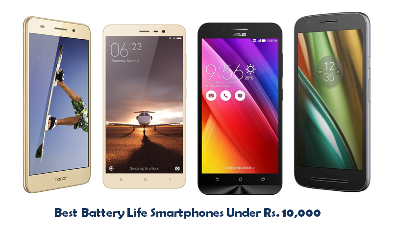 Best Battery Life Smartphones Under Rs. 10,000