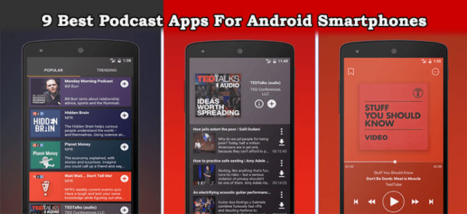 9 Best Podcast Apps For Android Smartphones