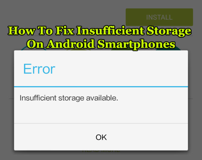 How To Fix Insufficient Storage On Android Smartphones
