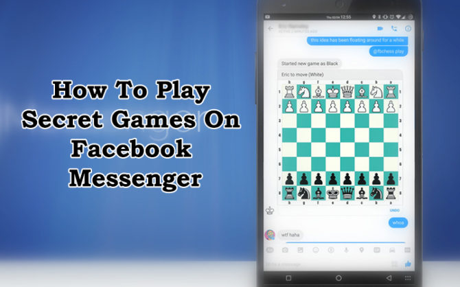 Here's How To Play Secret Games On Facebook Messenger