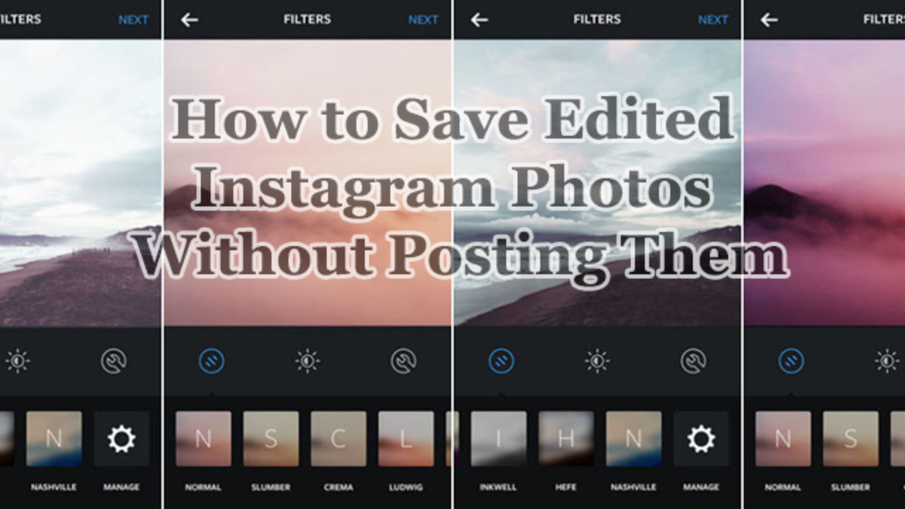 How to Save Edited Instagram Photos Without Posting Them | Intellect