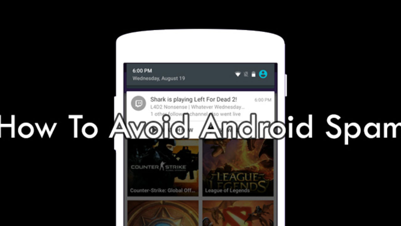 How To Avoid Spam On Android Smartphones   Intellect Digest
