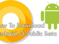 How To Download Android O Public Beta