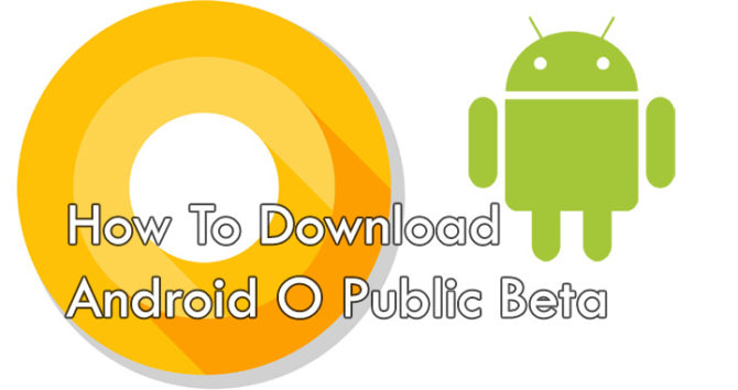 Как скачать публичную бета-версию Android O