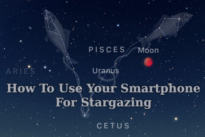 How To Use Your Smartphone For Stargazing