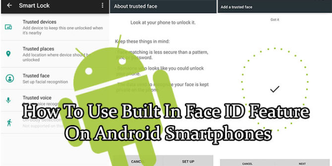 How To Use Built In Face ID Feature On Android Smartphones