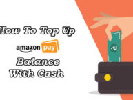 How To Top Up Your Amazon Pay Balance With Cash