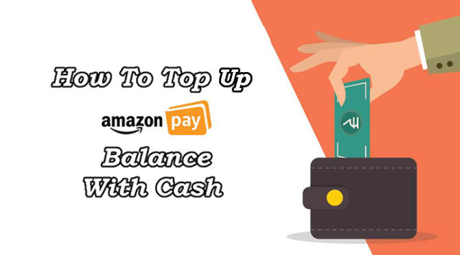 How To Top Up Amazon Pay Balance With Cash