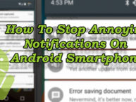 How To Stop Annoying Notifications On Android Smartphone