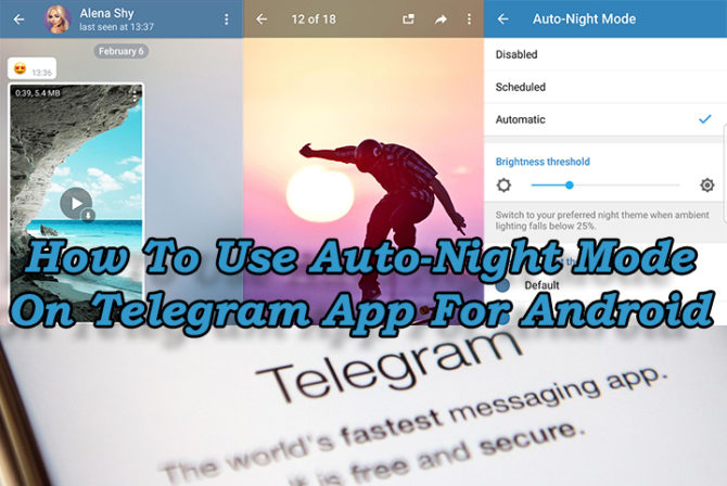 How To Use Auto-Night Mode On Telegram App For Android
