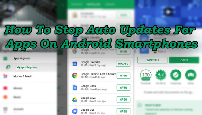 How To Stop Auto Updates For Apps On Android Smartphones | Intellect