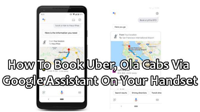 Как забронировать Uber, Ola Cabs через Google Assistant на вашем телефоне