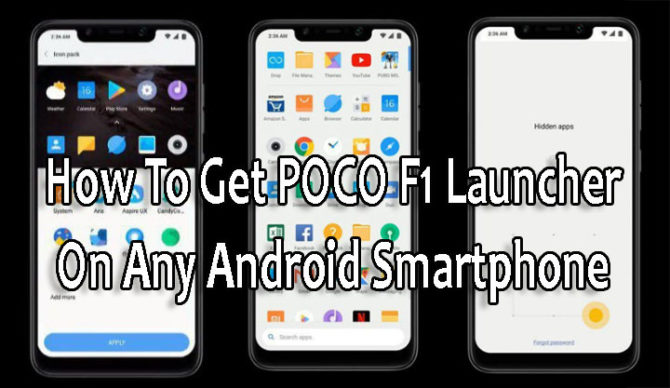 Как установить POCO F1 Launcher на любой смартфон Android