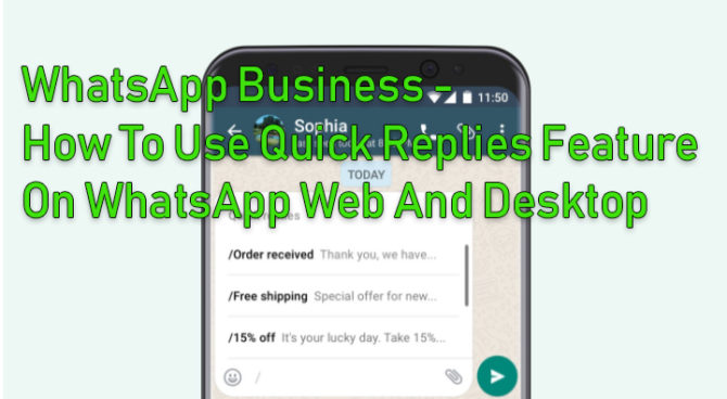 How To Use Quick Replies Feature On Whatsapp Web Business