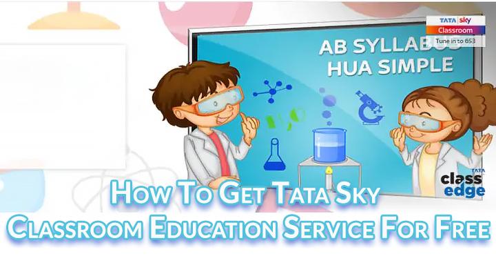 Как получить бесплатную услугу Tata Sky Classroom